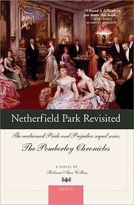 Netherfield Park Revisited (Pemberley Chronicles #3) Cover Image