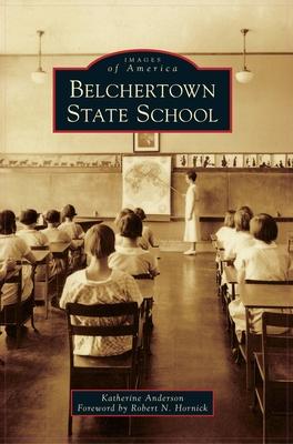 Belchertown State School Cover Image