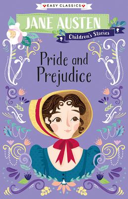 Jane Austen Children's Stories: Pride and Prejudice Cover Image