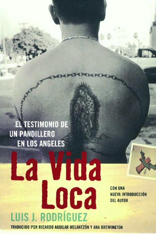 La Vida Loca (Always Running): El Testimonio de un Pandillero en Los Angeles Cover Image