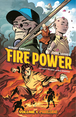 Fire Power by Kirkman & Samnee Volume 1: Prelude Cover Image