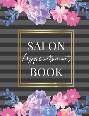 Salon Appointment Book: Daily Appointment Book Cover Image