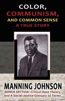 Color, Communism, and Common Sense - A True Story Cover Image