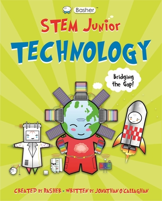 Basher STEM Junior: Technology Cover Image