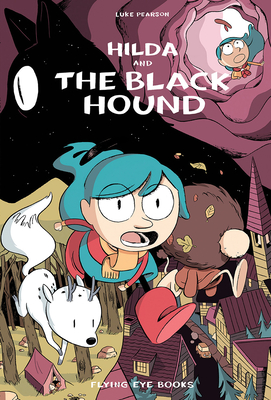 Hilda and the Black Hound: Hilda Book 4 (Hildafolk #4) Cover Image