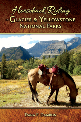 Horseback Riding in Glacier & Yellowstone National Parks