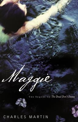Maggie: The Sequel to the Dead Don't Dance Cover Image