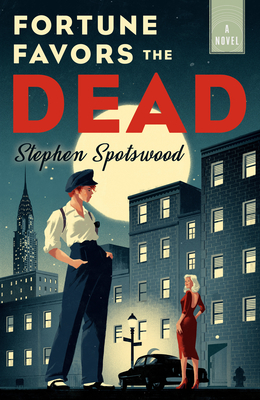 Fortune Favors the Dead: A Novel Cover Image