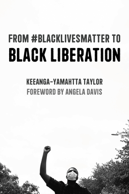 From #blacklivesmatter to Black Liberation: Expanded Second Edition Cover Image