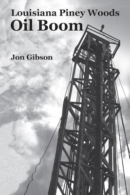 Louisiana Piney Woods Oil Boom Cover Image