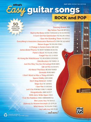 Alfred's Easy Guitar Songs -- Rock & Pop: 50 Hits from Across the Decades Cover Image