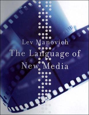 The Language of New Media (Leonardo) Cover Image