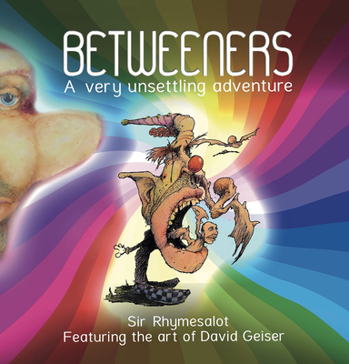 Betweeners: A Very Unsettling Adventure Cover Image