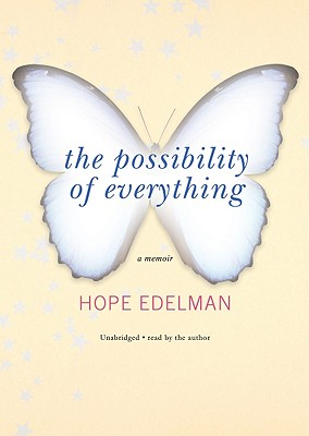 "essay hope edelman Hope edelman is the author of ""motherless daughters"" and the recent memoir ""the possibility of everything""  weekly essays that explore the joys and tribulations of love."