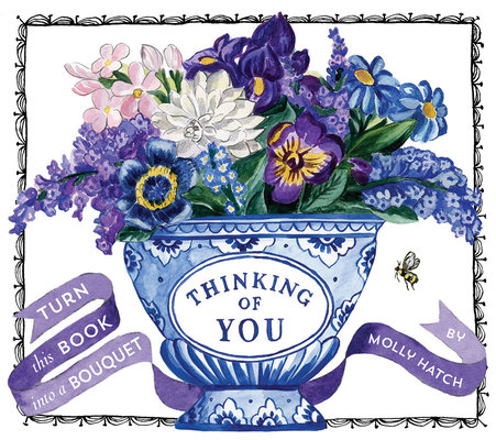 Thinking of You (UpLifting Editions): Turn this Book into a Bouquet Cover Image