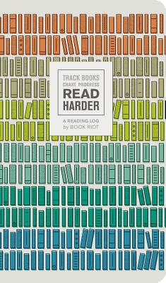 Read Harder (A Reading Log): Track Books, Chart Progress Cover Image