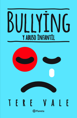 Bullying Y Abuso Infantil Cover Image