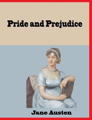 Pride and Prejudice: Romantic Novel (Jane Austen #1) Cover Image