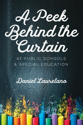 A Peek Behind the Curtain at Public Schools and Special Education Cover Image