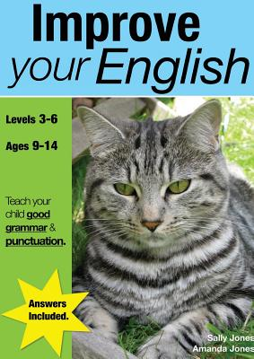 Improve Your English (ages 9-14 years): Teach Your Child Good Punctuation And Grammar Cover Image