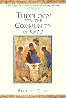 Cover for Theology for the Community of God