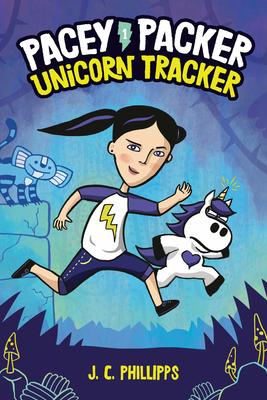 Pacey Packer: Unicorn Tracker Book 1 (Pacey Packer, Unicorn Tracker #1) Cover Image