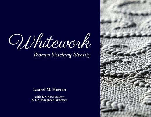 Whitework: Women Stitching Identity Cover Image