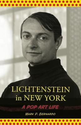 Lichtenstein in New York: A Pop Art Life Cover Image