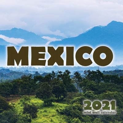 Mexico 2021 Mini Wall Calendar Cover Image