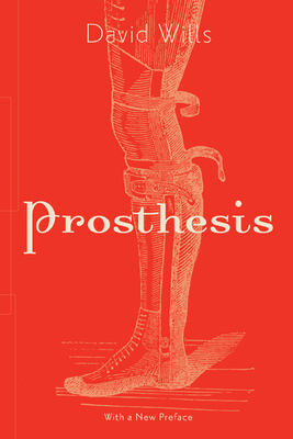 Prosthesis (Posthumanities #64) Cover Image