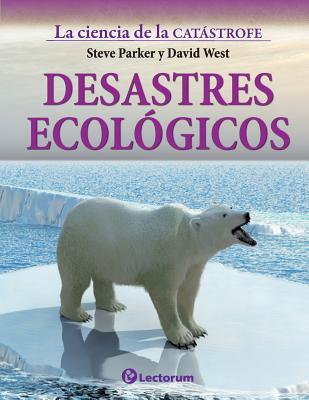 Desastres ecologicos Cover Image