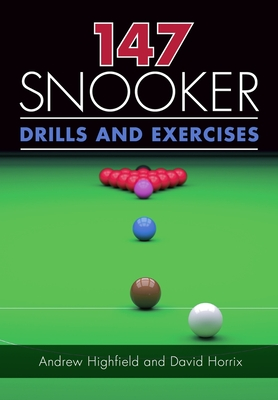 147 Snooker Drills and Exercises Cover Image