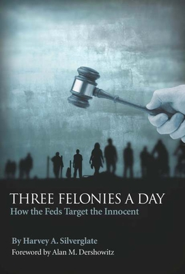 Three Felonies a Day Cover