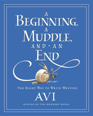 A Beginning, a Muddle, and an End Cover