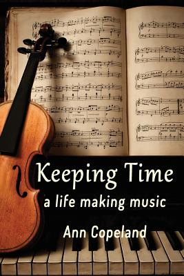 Keeping Time: A Life Making Music Cover Image