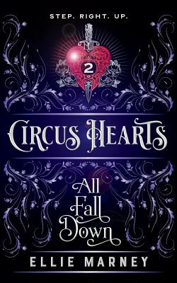 Circus Hearts: All Fall Down Cover Image