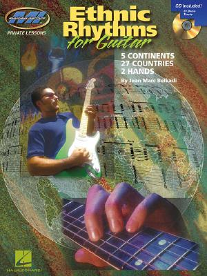 Ethnic Rhythms for Electric Guitar: 5 Continents * 27 Countries * 2 Hands [With CD] Cover Image