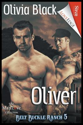 Oliver [Belt Buckle Ranch 5] (Siren Publishing Loveedge Manlove) Cover Image