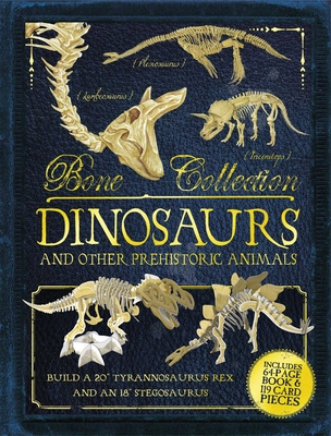 Bone Collection: Dinosaurs and Other Prehistoric Animals Cover Image