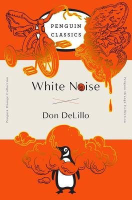 White Noise: (Penguin Orange Collection) Cover Image