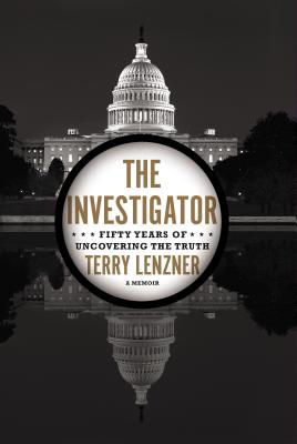 The Investigator: Fifty Years of Uncovering the Truth Cover Image