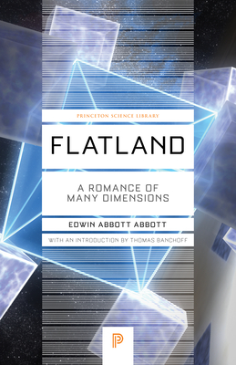 Flatland: A Romance of Many Dimensions (Princeton Science Library) Cover Image