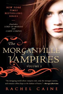 The Morganville Vampires, Volume 3 Cover