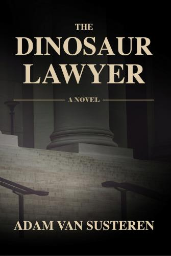 The Dinosaur Lawyer Cover Image