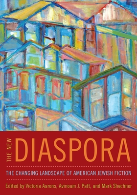 The New Diaspora: The Changing Landscape of American Jewish Fiction Cover Image