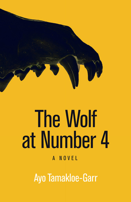 The Wolf at Number 4: A Novel (Modern African Writing Series) Cover Image