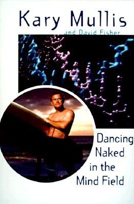 Dancing Naked in the Mind Field Cover Image