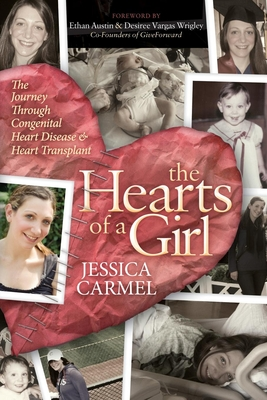 The Hearts of a Girl: The Journey Through Congenital Heart Disease and Heart Transplant Cover Image