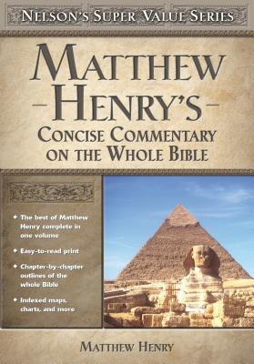 Matthew Henry's Concise Commentary on the Whole Bible Cover Image