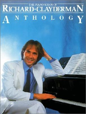 Richard Clayderman - Anthology: Piano Solo Cover Image